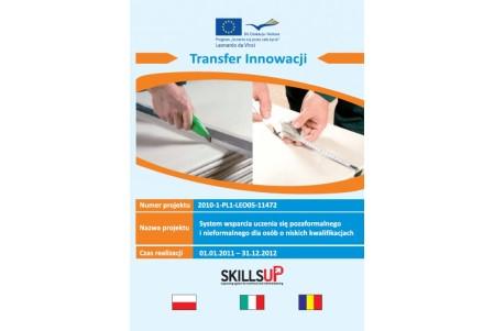 SkillsUp -System wsparcia uczenia się pozaformalnego i nie-formalnego dla osób o niskich kwalifikacjach